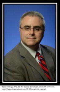 Blaine Bettinger, PhD, JD, The Genetic Genealogist