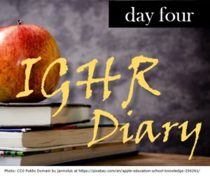 IGHR Diary -- Day 4