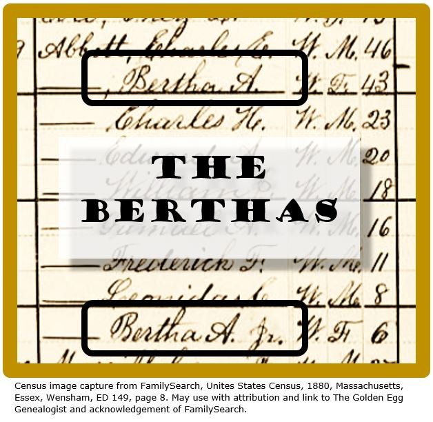 The junior-senior designation for women. Bertha A and Bertha A Jr in Census
