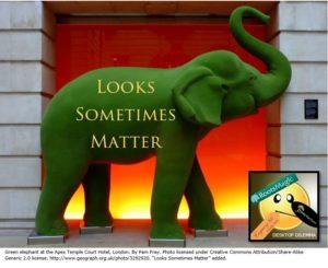 Looks Sometimes Matter