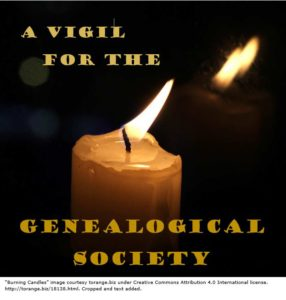 Vigil for the Genealogical Society